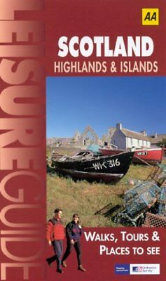 (Good)-Scotland, Highlands and Islands (Ordnance Survey/AA Leisure Guides) (Pape