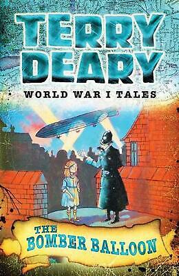 World War I Tales: The Bomber Balloon by Terry Deary Paperback Book Free Shippin