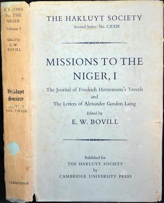 MISSIONS TO THE NIGER Hornemann's Travels 1797-98. Gordon Laing 1824-26 Africa