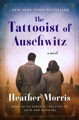 The Tattooist of Auschwitz by Heather Morris *PDF* New York Times Best Seller