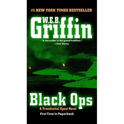 Black Ops (Presidential Agent Novels) - Paperback NEW Griffin, W. E.  2009-12-29