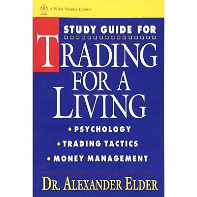 Trading for a Living: Psychology, Trading, Tactics, and - Paperback NEW Elder, A