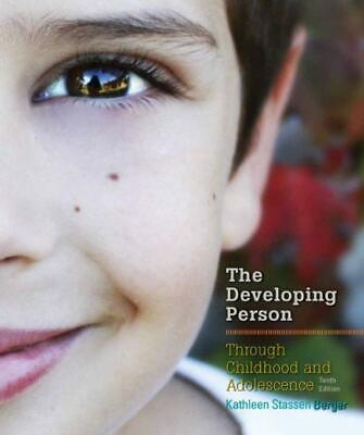 Developing Person Through Childhood and Adolescence by Kathleen Stassen [PDF]