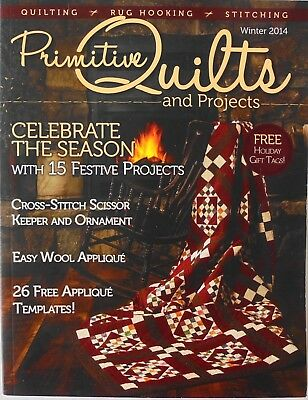 Primitive Quilts & Projects Winter 2014 Quiting Rug Hooking Stitching Patterns
