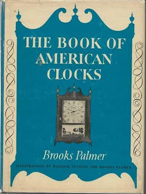 1979 The Book Of American Clocks, Brooks Palmer. 14Th Edition