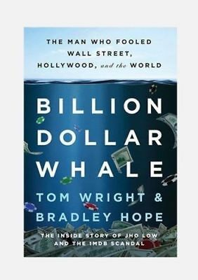 Billion Dollar Whale:The Man Who Fooled Wall Street, Hollywood and the World pdf