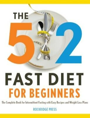 The 5:2 Fast Diet for Beginners. The Complete Book for Intermittent.[E- b o o k]