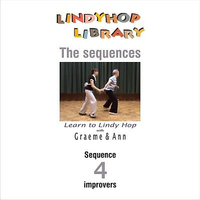 Learn to Lindy Hop at home. IMPROVERS Sequence DISC 4 ~ DVD Rom Graeme & Ann
