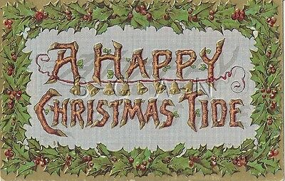 Original Vintage PC- Holly Border- Embossed- Bell- Happy Christmas Tide- 1907-15