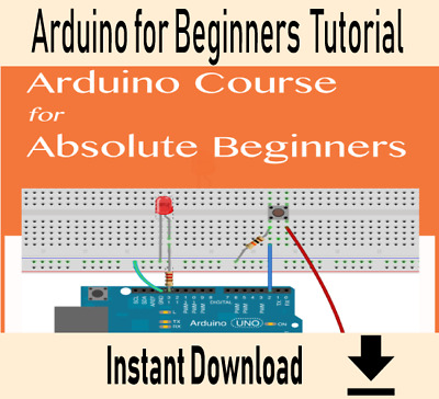 Arduino Course for Absolute Beginners - Professional Training Video Tutorial