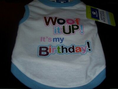 Dog Size Small Woof It Up Its My Birthday Shirt