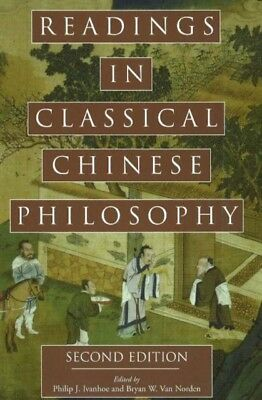 Readings in Classical Chinese Philosophy (Paperback), Ivanhoe, Ph...