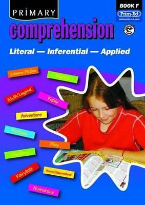 Primary Comprehension: Bk. F: Fiction and Nonfiction Texts by Prim-ed Publishing