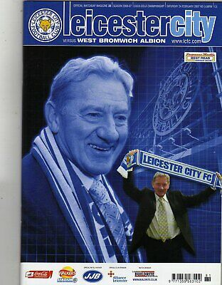 LEICESTER CITY  V  WEST BROMWICH ALBION 24/2/2007 championship PROGRAMME