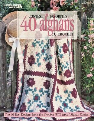 40 Contest Favorites Afghans to Crochet Patterns Book 128 pgs Leisure Arts #3067