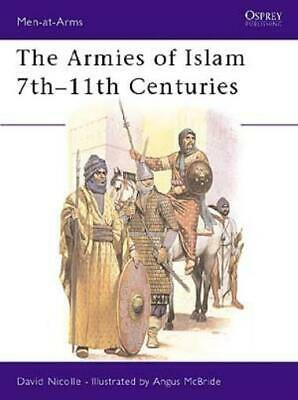 Osprey Men-at-Arms Armies of Islam 7th-11th Centuries, The SC MINT