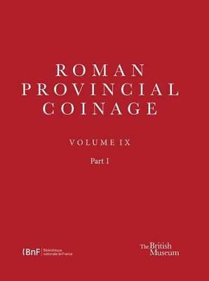 Roman Provincial Coinage IX - From Trajan Decius to Uranius Antoninus (AD 249-25
