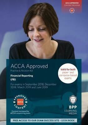 ACCA Financial Reporting: Practice and Revision Kit by BPP Learning Media, NEW B