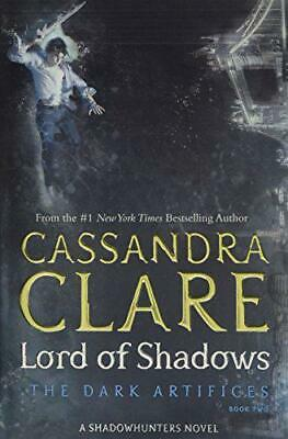 Lord of Shadows (The Dark Artifices) by Clare, Cassandra, Paperback Book, New, F
