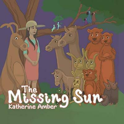 The Missing Sun by Katherine Amber, NEW Book, FREE & Fast Delivery, (Paperback)