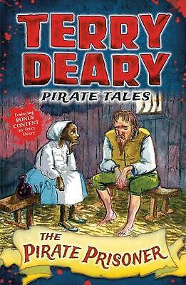Pirate Tales: The Pirate Prisoner by Terry Deary Paperback Book Free Shipping!