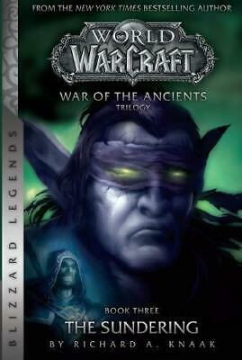 WarCraft: War of The Ancients # 3: The Sundering (Warcraft: Blizzard Legends) by