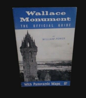 WALLACE MONUMENT The Official Guide with Panoramic Maps by William Power