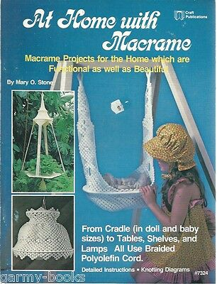 At Home with Macrame Mary O Stone Vintage Pattern Book NEW Cradle Table Shelves