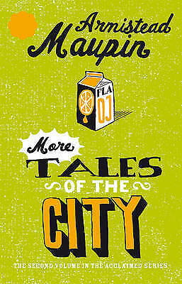 More Tales Of The City, By Armistead Maupin,in Used but Acceptable condition