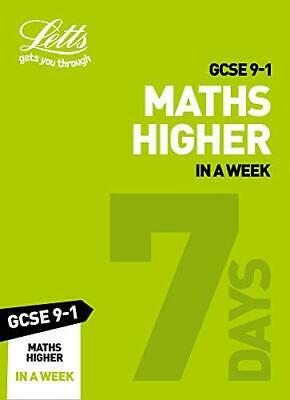 GCSE 9-1 Maths Higher In a Week (Letts GCSE 9-1 Revision Success) by Mapp, Fiona