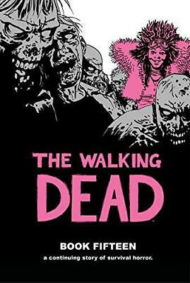 The Walking Dead Book 15 by Kirkman, Robert, NEW Book, FREE & Fast Delivery, (Ha