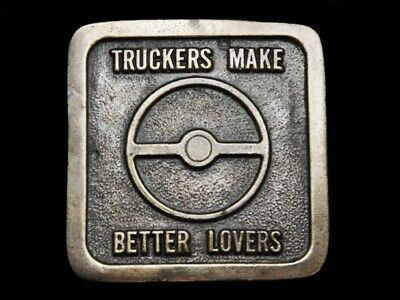 Mg09150 Vintage 1976 **Truckers Make Better Lovers** Brasstone Belt Buckle