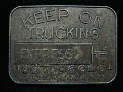 PD25160 VINTAGE 1970s **KEEP ON TRUCKING EXPRESS** TRUCK DRIVER BELT BUCKLE