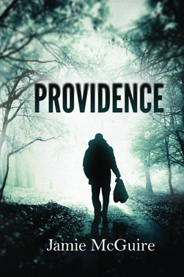 Providence: 1, McGuire, Jamie, Good Condition Book, ISBN 9780615417172
