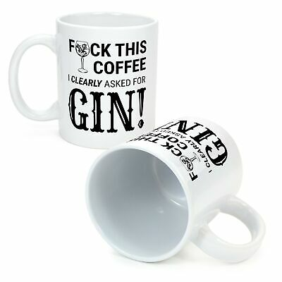 Ginsanity The Gin Collective Novelty Coffee Mug / Cup - F*ck this Coffee