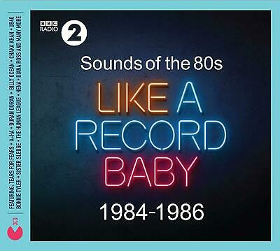 SOUNDS OF THE 80's LIKE A RECORD BABY 1984-1986 3 CD ALBUM SET (Released 2019)