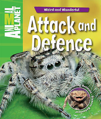 Animal Planet Weird and Wonderful: Attack and Defence (Animal Plant Weird & Wond
