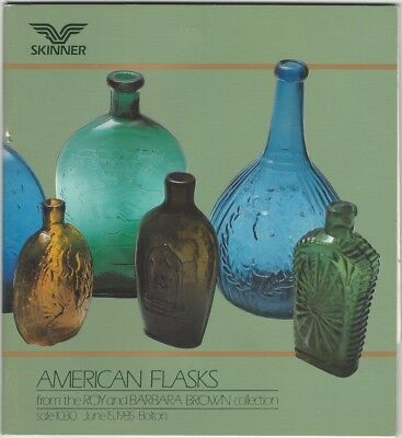 Skinner American Flasks from the Roy & Barbara Brown Collection Auction Catalog