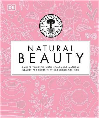Neal's Yard Beauty Book by Dk (English) Hardcover Book Free Shipping!