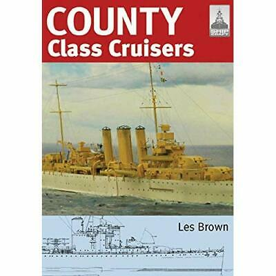 Shipcraft 19 - County Class Cruisers - Paperback NEW Brown, Les 2011-10-20