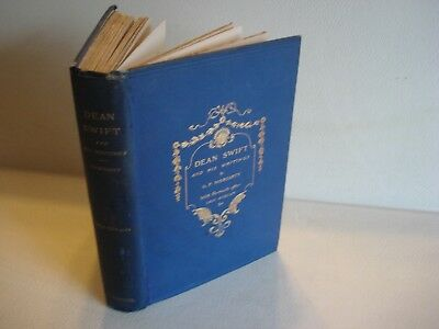 1893 Jonathan DEAN SWIFT AND HIS WRITINGS Gerald Moriarty Lely Kneller Art RARE
