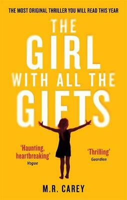 The Girl With All The Gifts, Carey, M. R., Very Good