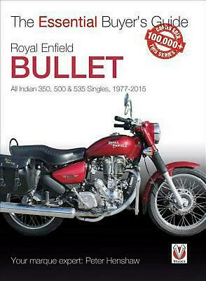 Royal Enfield Bullet - 350, 500 & 535 Singles 1977 - 2015: All Indian Models by