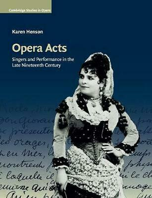 Cambridge Studies in Opera by Karen Henson Paperback Book Free Shipping!