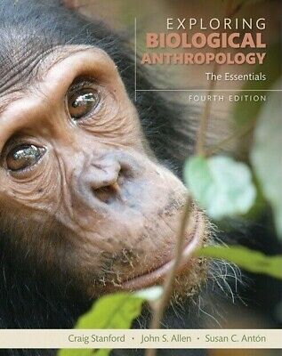 Exploring Biological Anthropology: The Essentials 4th edition 2017 E B00K [PDF]