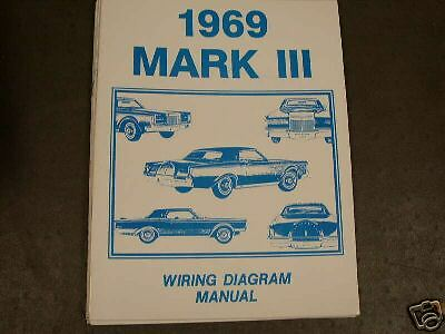 1969 lincoln mark iii wiring diagram manual