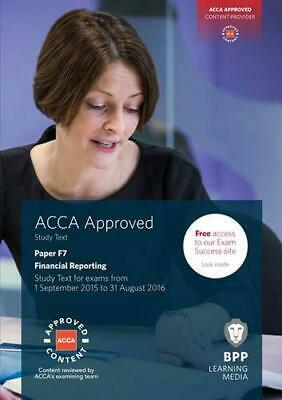 ACCA F7 Financial Reporting: Study Text, Very Good Condition Book, BPP Learning