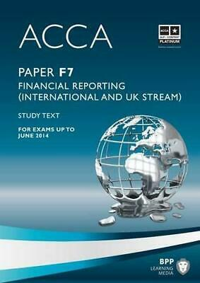 ACCA - F7 Financial Reporting (International & UK): Study Text, BPP Learning Med