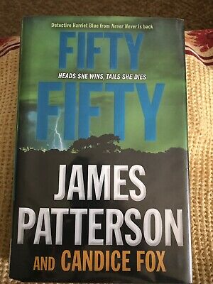 Fifty Fifty by James Patterson and Candice Fox *HB* (2017)  'Harriet Blue'!