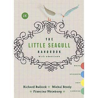 The Little Seagull Handbook with Exercises by Michal Brody, Francine Weinberg...